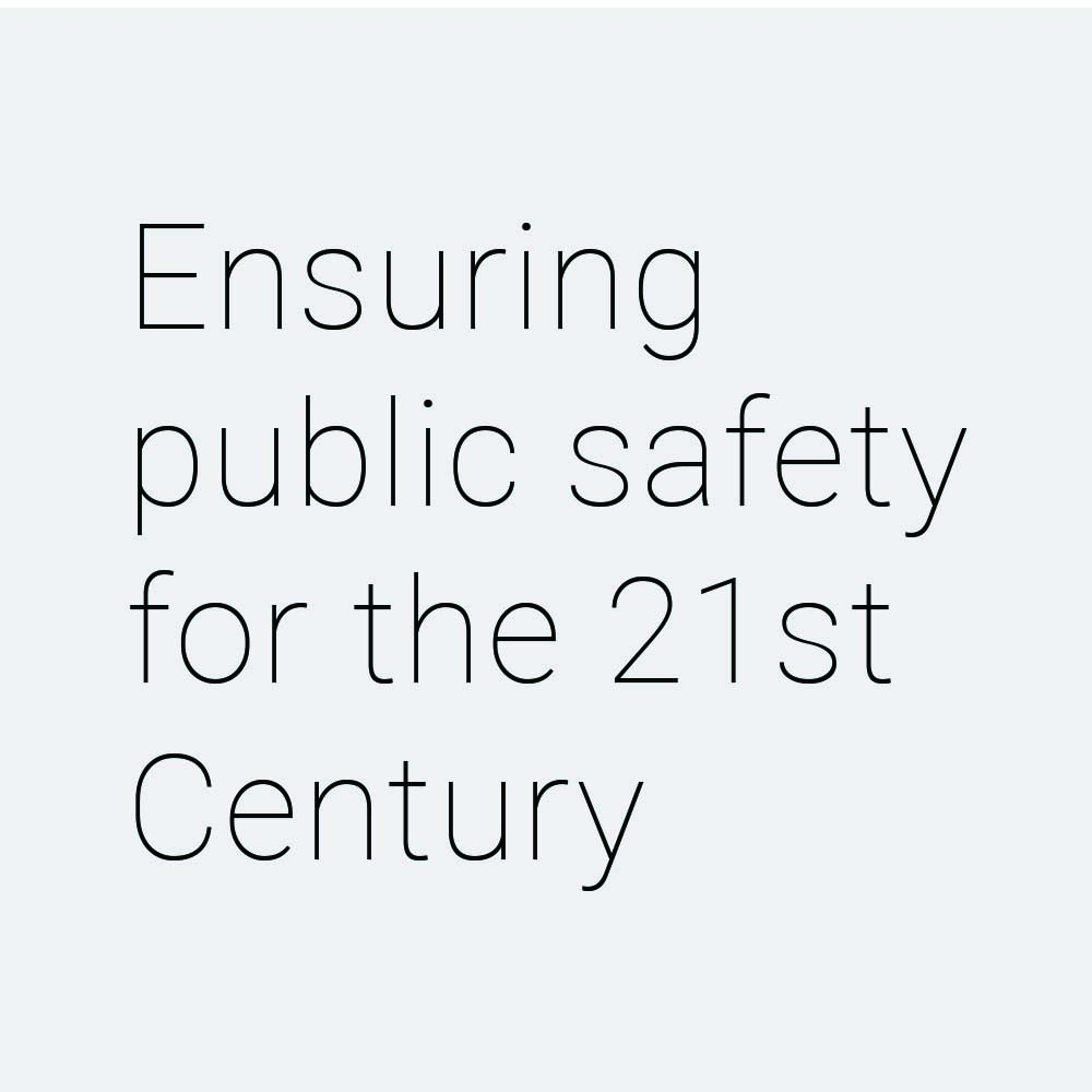 Ensuring public safety for the 21st century